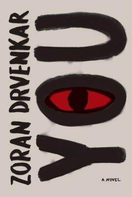 Vintage Crime/Black Lizard: You, Zoran Drvenkar