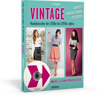 Vintage, Modeklassiker der 1920er bis 1970er Jahre, m. 1 CD-ROM, Jo Barnfield