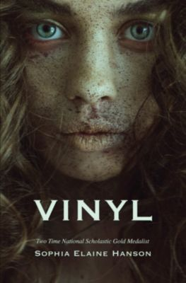 Vinyl: Book One of the Vinyl Trilogy, Sophia Elaine Hanson