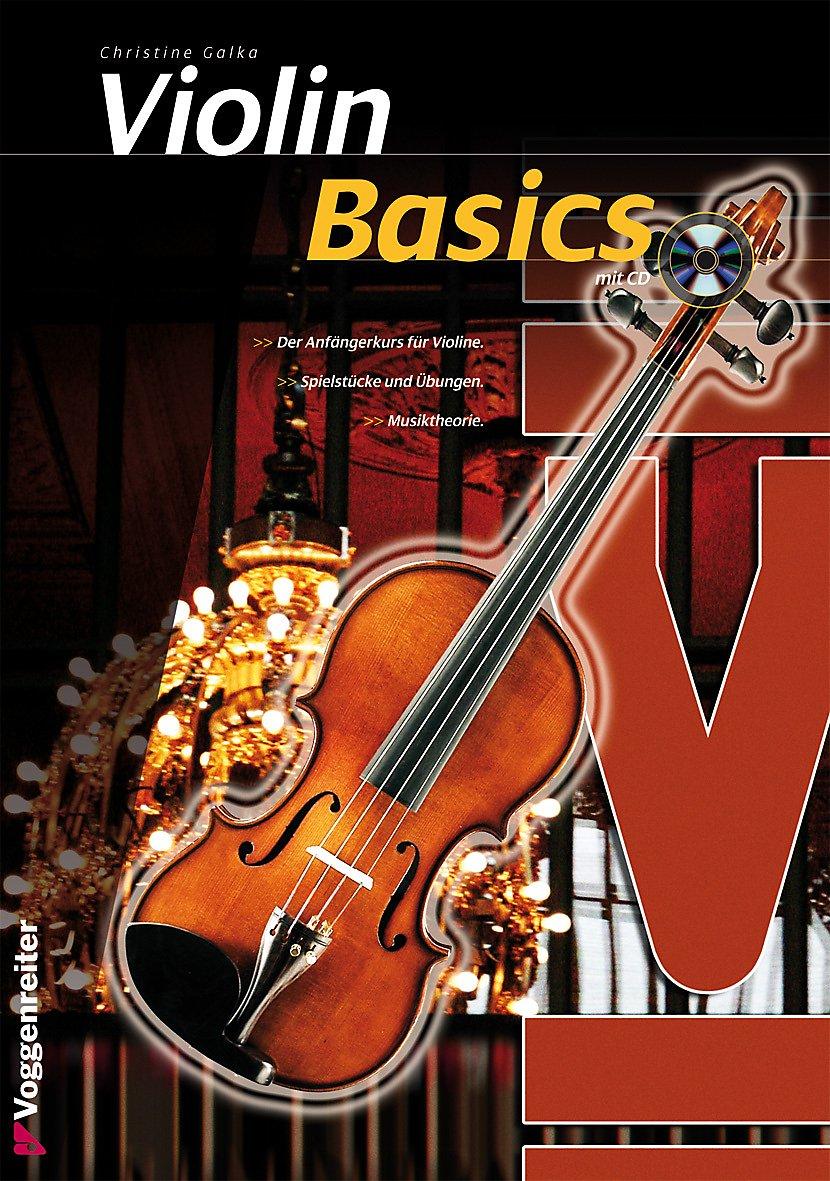 Violin Basics mit CD Buch von Christine Galka portofrei bestellen