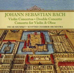 Violin Concerti, Shumsky, Scottish Chamber Orchestra