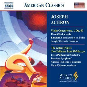 Violinkonzert 1/The Golem, Oliveira, Silverstein, Schwarz
