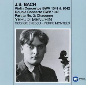 Violinkonzerte/Chaconne, Yehudi Menuhin, Monteux, Enescu