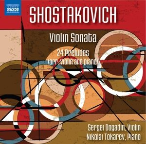 Violinsonate/24 Preludes, Sergei Dogadin, Nikolai Tokarev