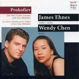 Violinsonaten/5 Melodien, James Ehnes, Wendy Chen
