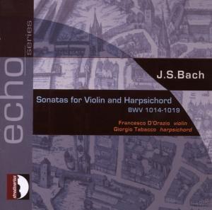 Violinsonaten BWV 1014 - 1019, Francesco D'orazio, Giorgio Tabacco