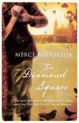 Virago Press: In Diamond Square, Merce Rodoreda