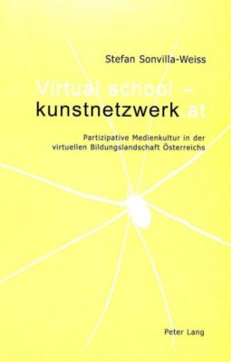 Virtual school - kunstnetzwerk.at, Stefan Sonvilla-Weiss