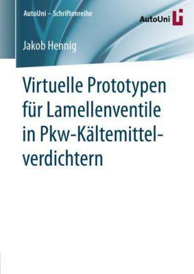 Virtuelle Prototypen für Lamellenventile in Pkw-Kältemittelverdichtern - Jakob Hennig |