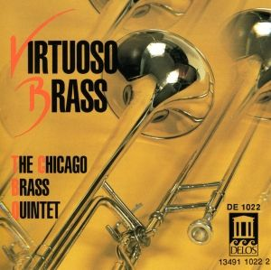 Virtuoso Brass, Chicago Brass Quintet