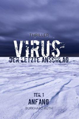 VIRUS - Der letzte Anschlag, Burkhard Rüth