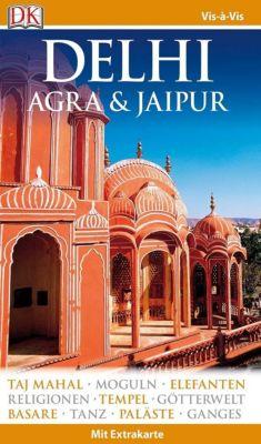 Vis-à-Vis Reiseführer Delhi, Agra & Jaipur, m. 1 Karte