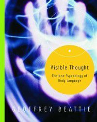 Visible Thought, Geoffrey Beattie