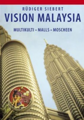 Vision Malaysia, Rüdiger Siebert