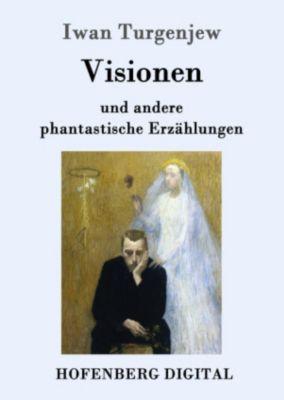 Visionen, Iwan Turgenjew