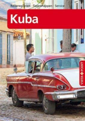 Vista Point Reiseführer Kuba, Martina Miethig