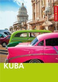 Vista Point weltweit Reiseführer Kuba, Martina Miethig