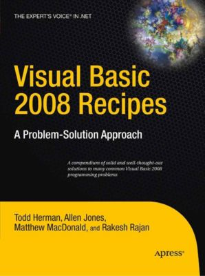 Visual Basic 2008 Recipes, Matthew MacDonald, Allen Jones, Todd Herman, Rakesh Rajan