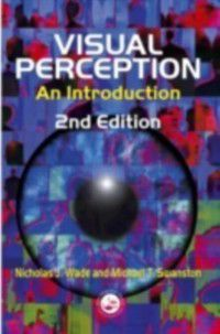 Visual Perception, Michael T. Swanston, Nicholas J. Wade