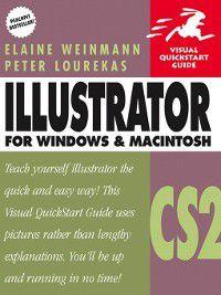 Visual QuickStart Guide: Illustrator CS2 for Windows and Macintosh, Peter Lourekas, Elaine Weinmann