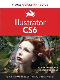 Visual QuickStart Guide: Illustrator CS6, Peter Lourekas, Elaine Weinmann