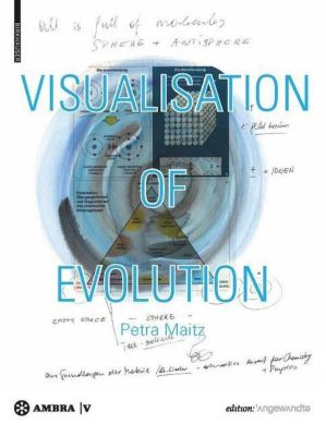 Visualisation of Evolution, Petra Maitz