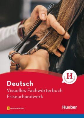 Visuelles Fachwörterbuch Friseurhandwerk, Dr. Katja Doubek, Cornelia Grüter, Gabriele Matthes, Anja Wesner