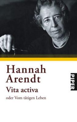 Vita activa oder Vom tätigen Leben, Hannah Arendt