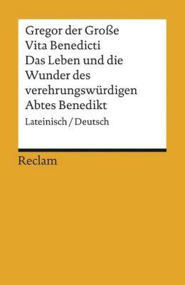 Vita Benedicti / Das Leben und die Wunder des verehrungswürdigen Abtes Benedikt - Gregor der Große10000043842 |