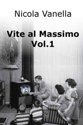 Vite al Massimo, Nicola Vanella