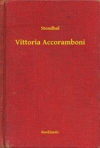 Vittoria Accoramboni, Stendhal