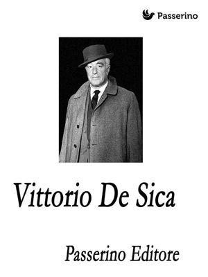 Vittorio De Sica, Passerino Editore
