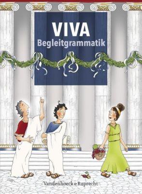 VIVA: Bd.1-3 Begleitgrammatik, Verena Bartoszek, Verena Datené, Sabine Lösch, Inge Mosebach-Kaufmann, Gregor Nagengast, Christian Schöffel