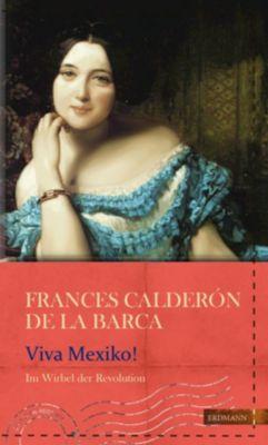 Viva Mexico!, Frances Calderón de la Barca
