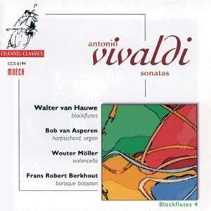 Vivaldi Sonatas-Blockflutes Vol.4, Hauwe, Asperen, Moeller, Berkhout