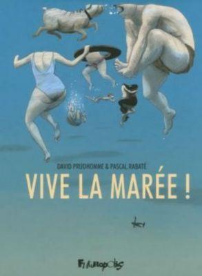 Vive la marée !, David Prudhomme, Pascal Rabaté