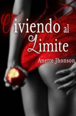 Viviendo al límite., Anette Jhonson