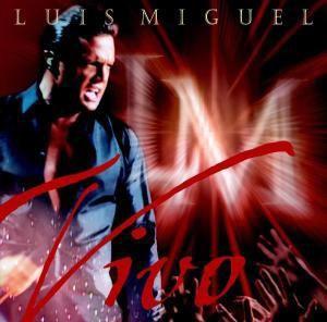 Vivo, Luis Miguel