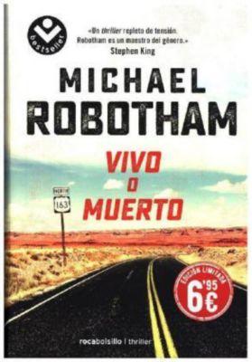 Vivo o muerto, Michael Robotham