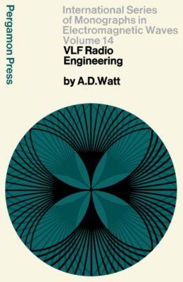 VLF Radio Engineering, Arthur D. Watt