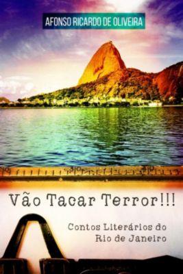 Vão Tacar Terror!!!, Afonso Ricardo de Oliveira