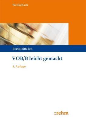 VOB/B leicht gemacht, Stefan Wenkebach