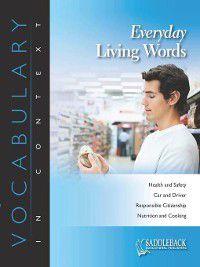 Vocabulary in Context: Everyday Living Words-Reading Food Labels, Saddleback Educational Publishing