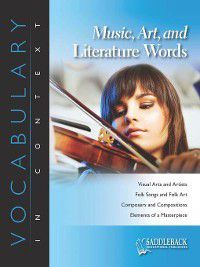 Vocabulary in Context: Music, Art, and Literature Words-Mona Lisa, Saddleback Educational Publishing