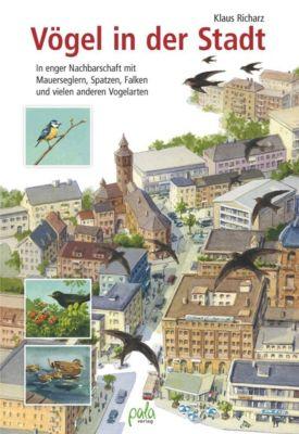 Vögel in der Stadt - Klaus Richarz  