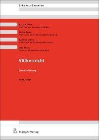 Völkerrecht, Walter Kälin, Astrid Epiney, Martina Caroni, Jörg Künzli