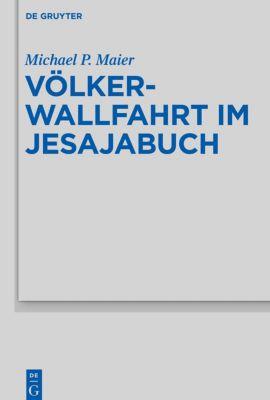 Völkerwallfahrt im Jesajabuch, Michael P. Maier