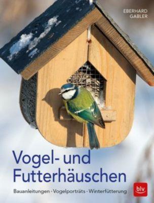 Vogel- und Futterhäuschen - Eberhard Gabler |