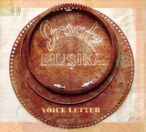 Voice Letter, Ersatzmusika