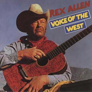 Voice Of The West, Rex Allen